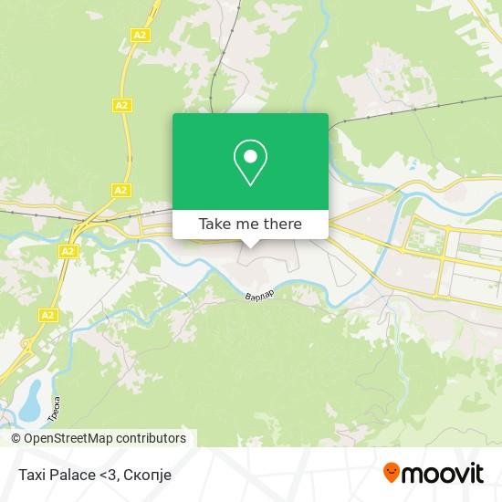 Taxi Palace <3 map