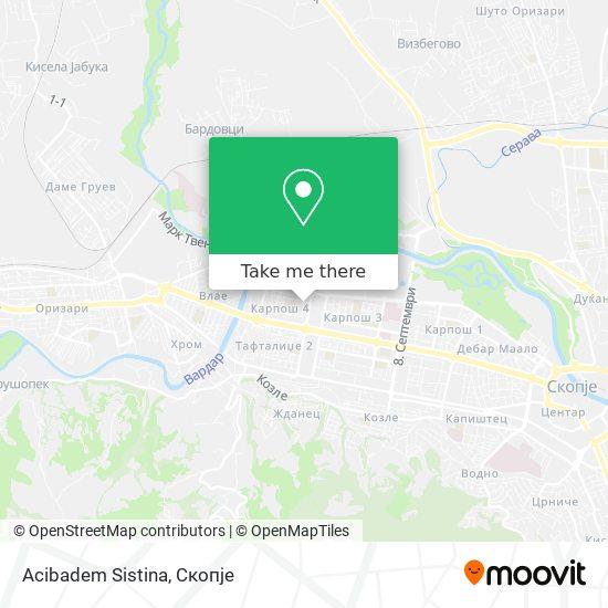 Acibadem Sistina map