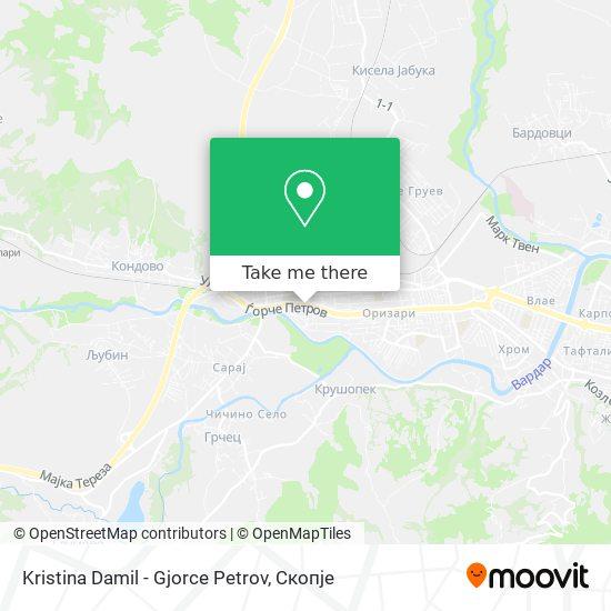 Kristina Damil - Gjorce Petrov map