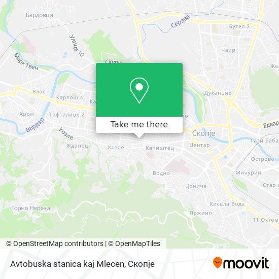 Avtobuska stanica kaj Mlecen map