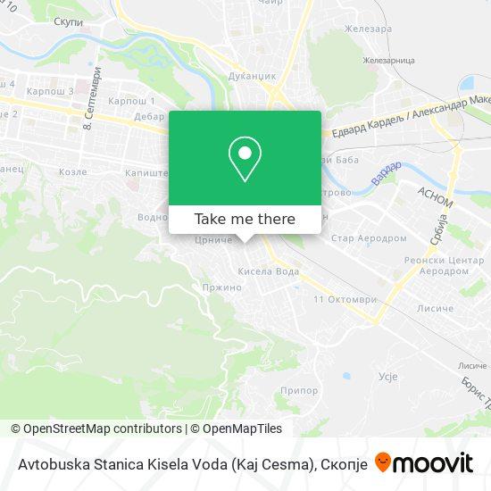 Avtobuska Stanica Kisela Voda (Kaj Cesma) map
