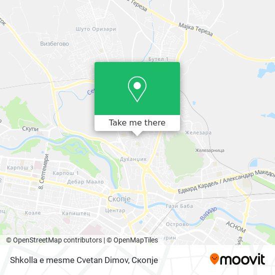 Shkolla e mesme Cvetan Dimov map