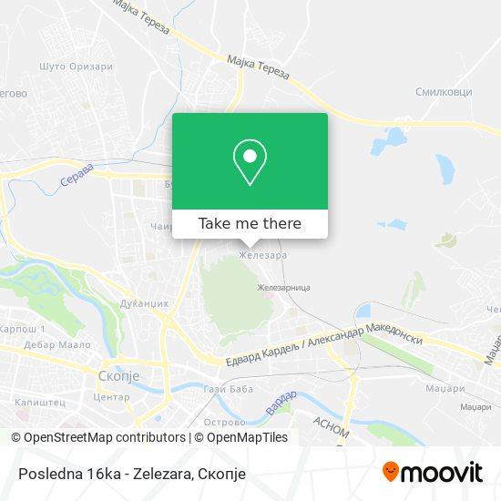 Posledna 16ka - Zelezara map