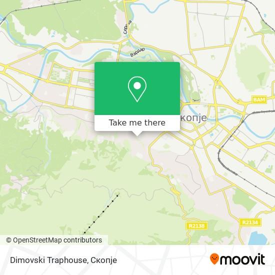 Dimovski Traphouse map