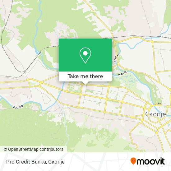 Pro Credit Banka map