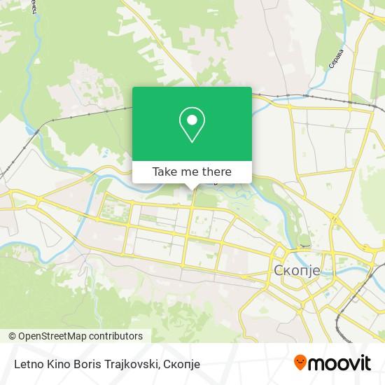 Letno Kino Boris Trajkovski map