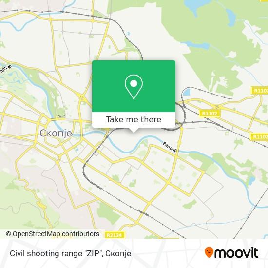 "Civil shooting range ""ZIP"" map"