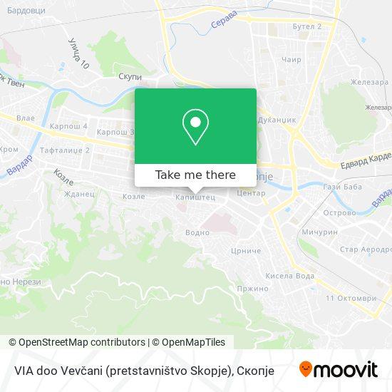 VIA doo Vevčani (pretstavništvo Skopje) map
