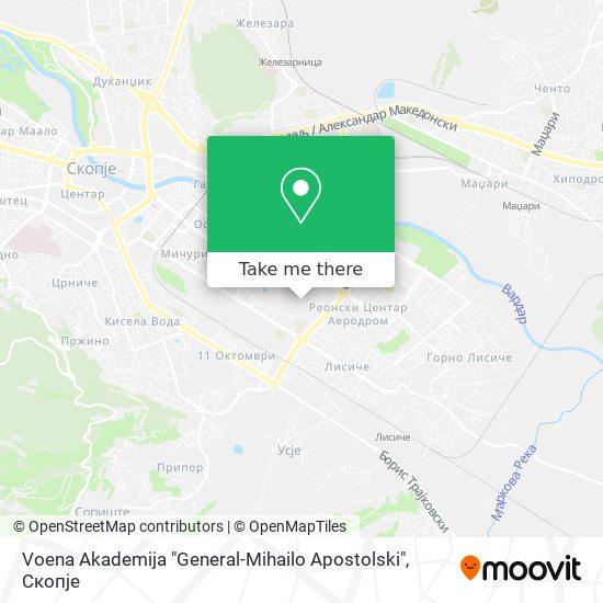 "Voena Akademija ""General-Mihailo Apostolski"" map"