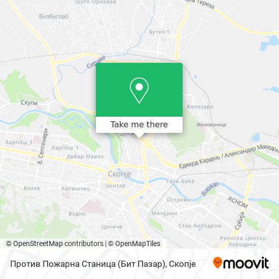 Против Пожарна Станица (Бит Пазар) map