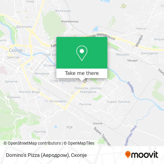 Domino's Pizza (Аеродром) map