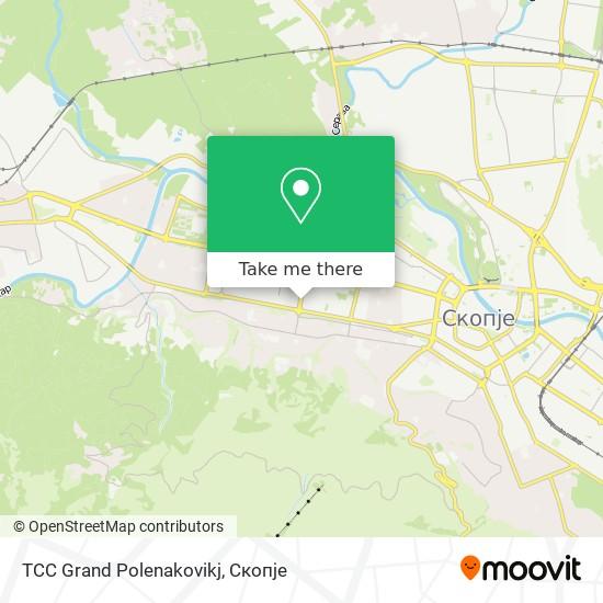 TCC Grand Polenakovikj map