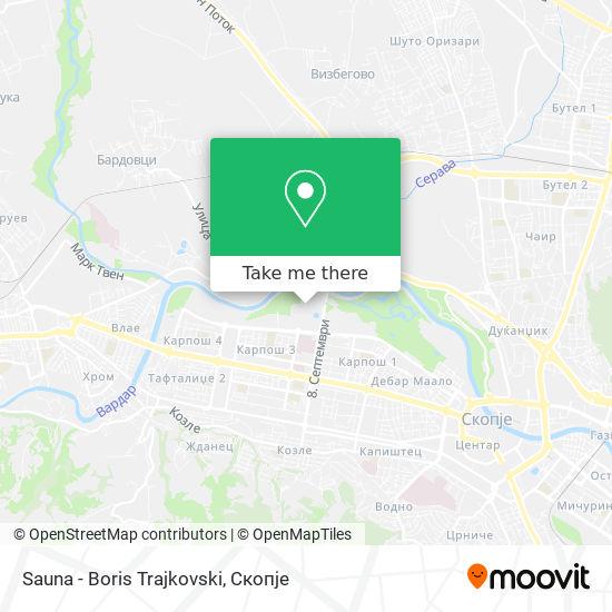 Sauna - Boris Trajkovski map