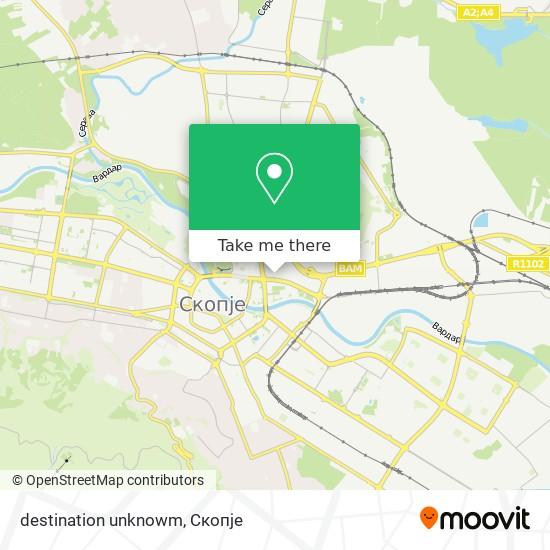 destination unknowm map