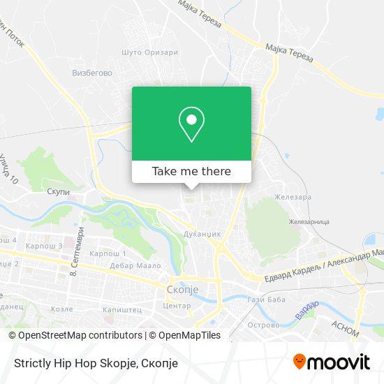 Strictly Hip Hop Skopje map