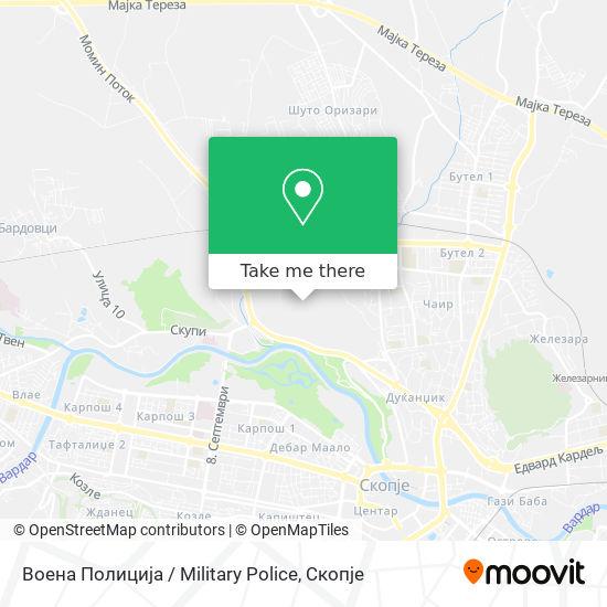 Воена Полиција / Military Police map