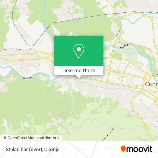 Stela's bar (dvor) map