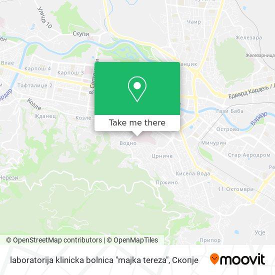 """laboratorija klinicka bolnica """"majka tereza"""" map"""