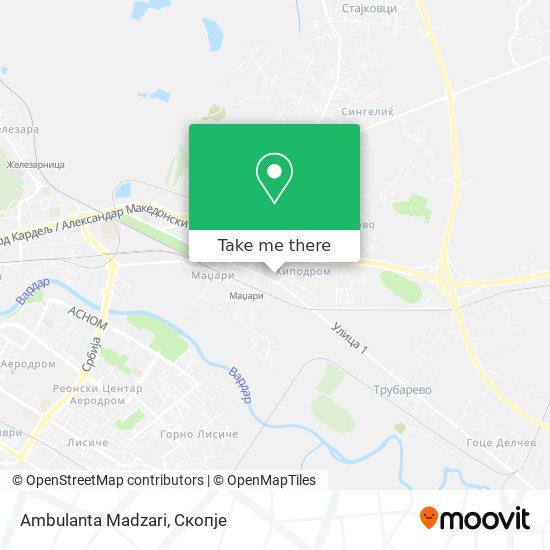 Ambulanta Madzari map