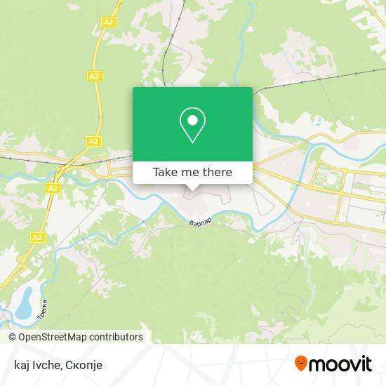 kaj Ivche map