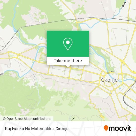 Kaj Ivanka Na Matematika map