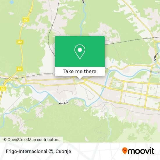 Frigo-Internacional 😍 map