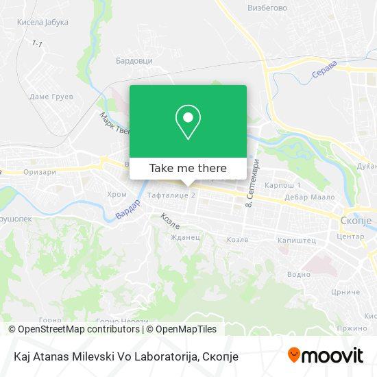 Kaj Atanas Milevski Vo Laboratorija map