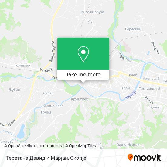 Теретана Давид и Марјан map