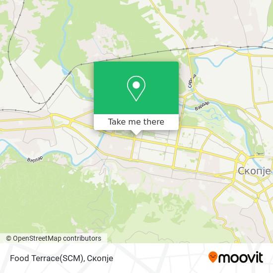 Food Terrace(SCM) map