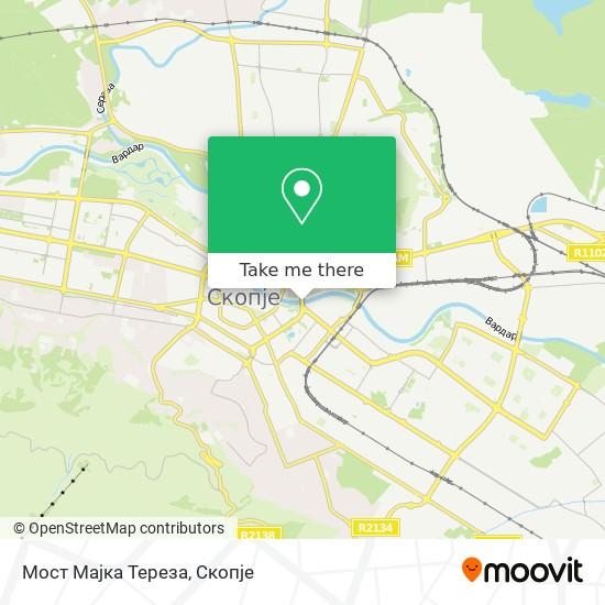 Мост Мајка Тереза map