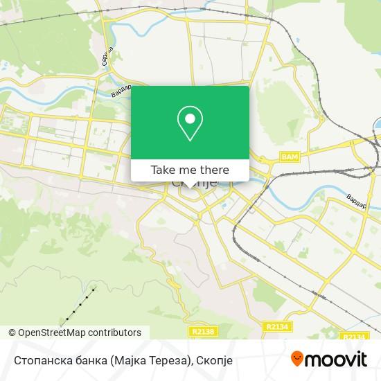 Стопанска банка (Мајка Тереза) map
