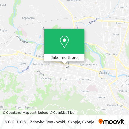 S.G.G.U.  G.S. - Zdravko Cvetkovski - Skopje map