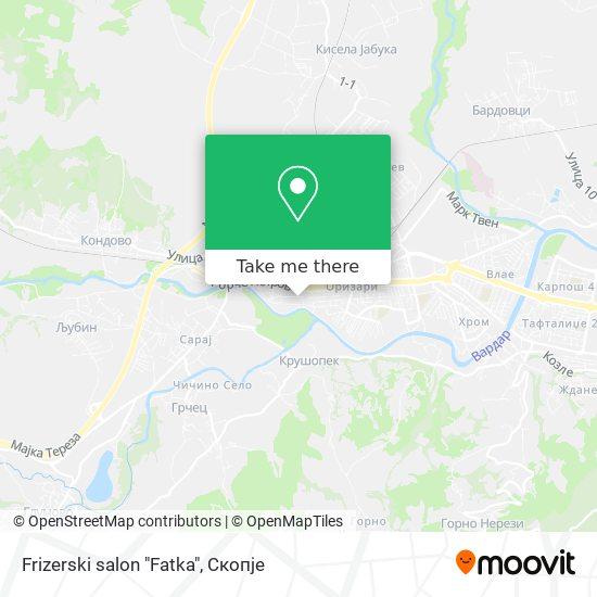 """Frizerski salon """"Fatka"""" map"""