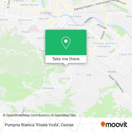 "Pumpna Stanica ""Kisela Voda"" map"