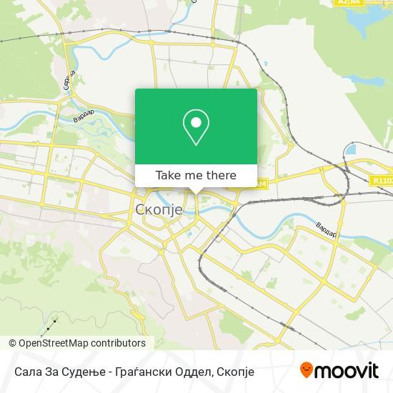 Сала За Судење - Граѓански Оддел map