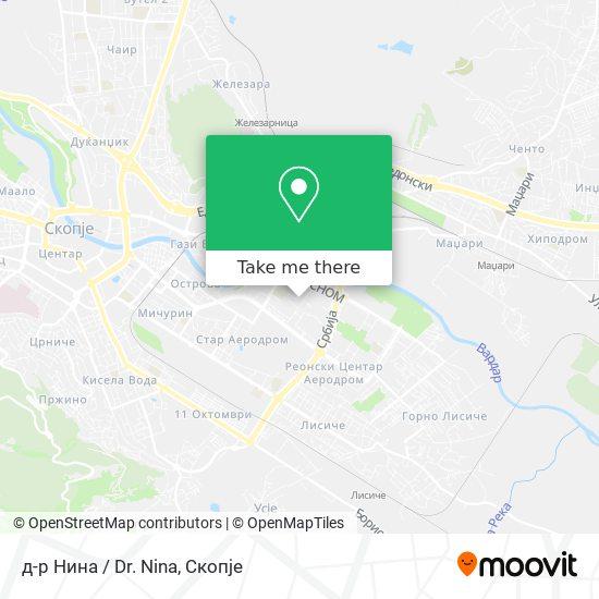 д-р Нина / Dr. Nina map