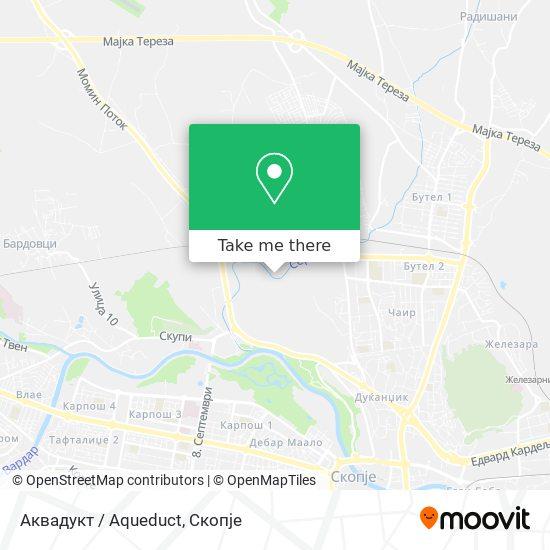 Аквадукт / Aqueduct map