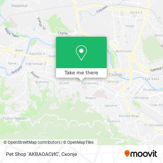 Pet Shop 'АКВАОАСИС' map