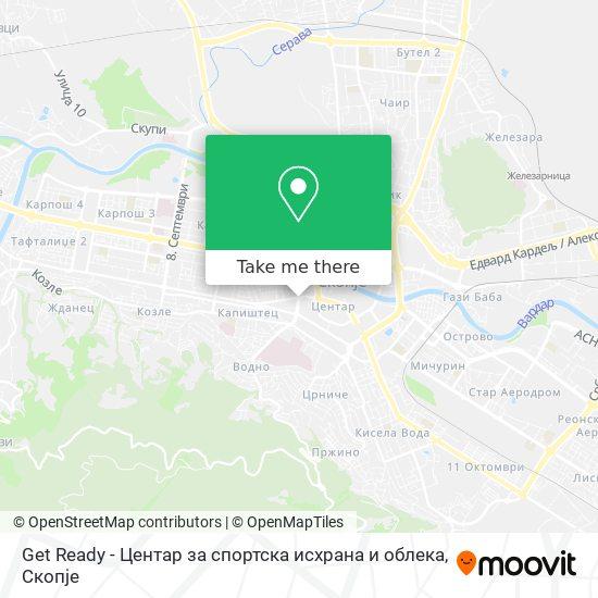Get Ready - Центар за спортска исхрана и облека map