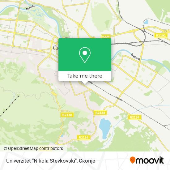 """Univerzitet """"Nikola Stevkovski"""" map"""