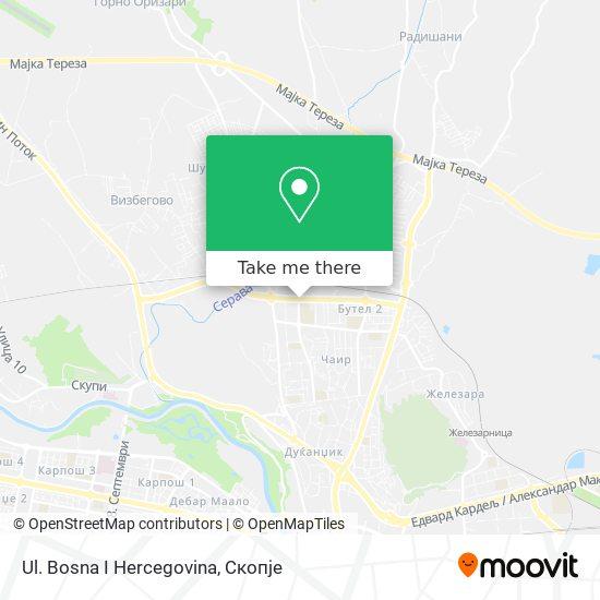 Ul. Bosna I Hercegovina map
