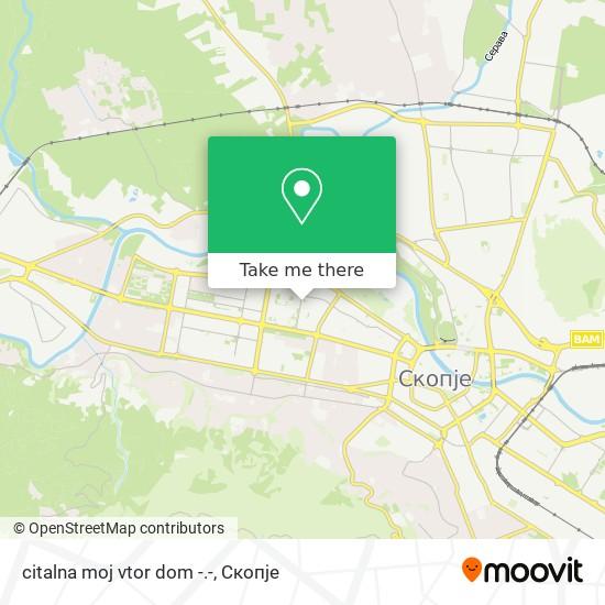 citalna moj vtor dom -.- map