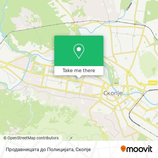 Продавницата до Полицијата map