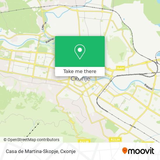 Casa de Martina-Skopje map