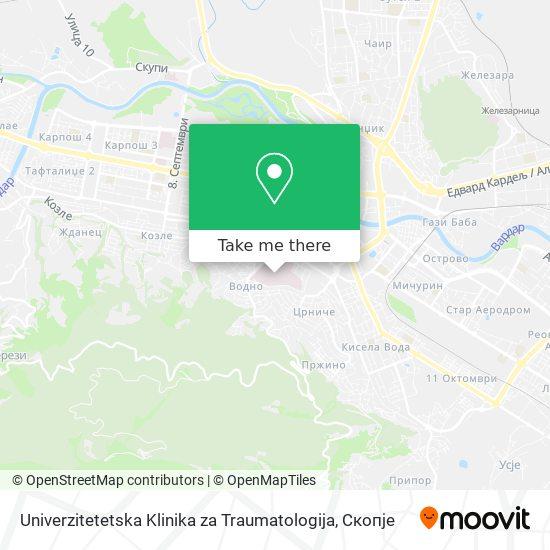 Univerzitetetska Klinika za Traumatologija map