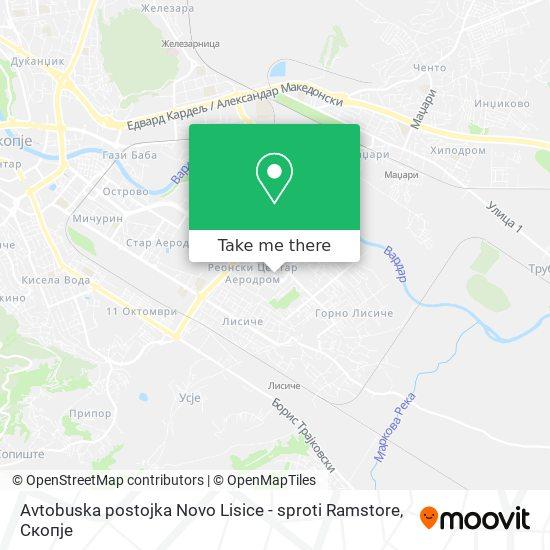 Avtobuska postojka Novo Lisice - sproti Ramstore map