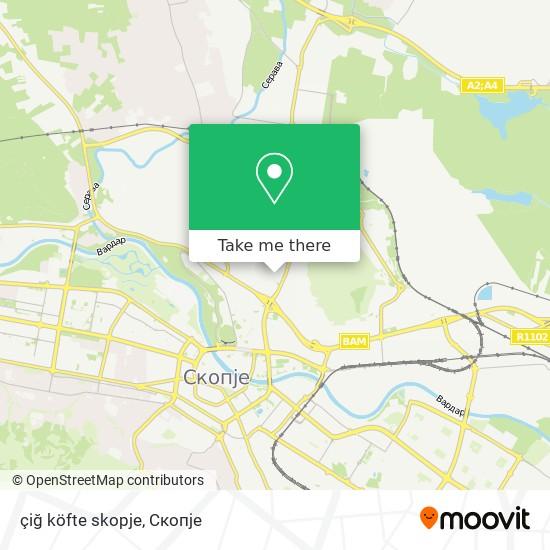 çiğ köfte skopje map