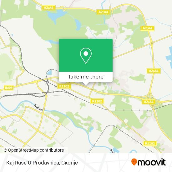 Kaj Ruse U Prodavnica map