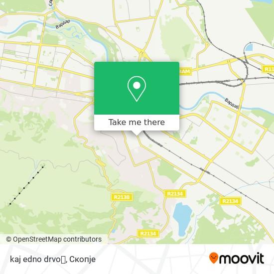 kaj edno drvo🌱 map