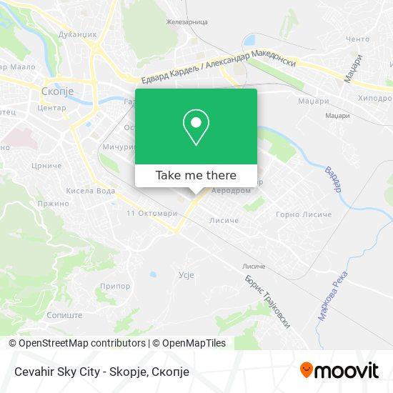 Cevahir Sky City - Skopje map